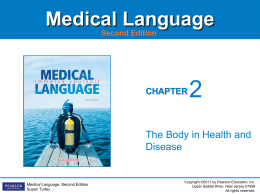 Ch. 2 The Body in Health and Disease
