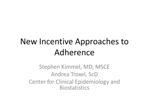 New Incentive Approaches For Adherence