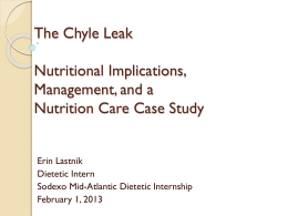 The Chyle Leak Nutritional Implications, Treatments and a