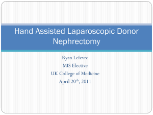 Hand Assisted Laparoscopic Donor Nephrectomy