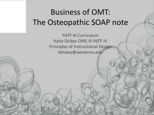 Business of OMT: The Osteopathic SOAP note
