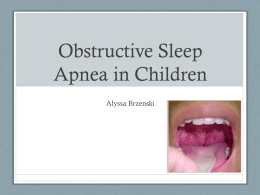 Obstructive Sleep Apnea in Children