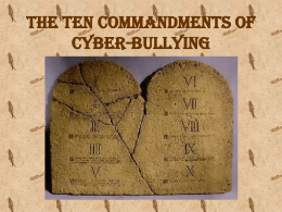 The Ten Commandments of Cyber-Bullying
