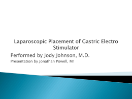 Laparoscopic Placement of Gastric Electro Stimulator