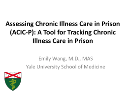 Assessing Chronic Illness Care in Prison