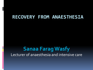 Recovery of anesthesia