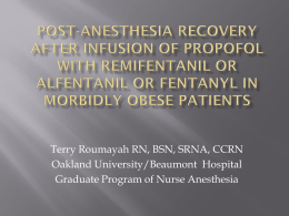 Post-anesthesia Recovery after infusion of Propofol with