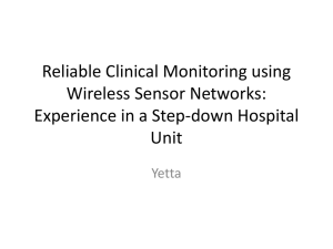 Reliable Clinical Monitoring using Wireless Sensor Networks
