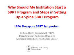 Why Should My Institution Start a SBRT Program