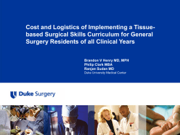 Cost and Logistics of Implementing a Tissue