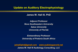 Hall, Update for Aud Electrophys, Part I