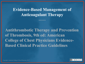 Management of Anticoagulation Therapy
