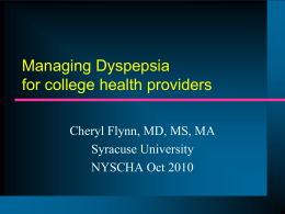 WE-2.02 Dyspepsia - C. Flynn - New York State College Health