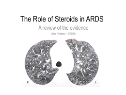 The Role of Steroids in ARDS