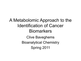 Metabolomic Approach to the Identification of Cancer Biomarkers
