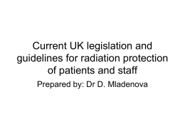 Current legislation and guidelines for radiation
