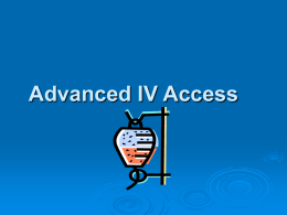 Advanced IV Access - Verde Valley Emergency Medical Services