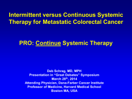 Standard Management of Stage IV Colorectal Cancer: Start