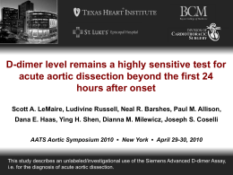 D-dimer level remains a highly sensitive test for acute aortic