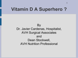 Vitamin D is a Superhero ?