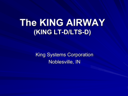 The LARYNGEAL TUBE (The KING LT®)