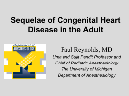 Anesthesia for the Patient with Congenital Heart Disease