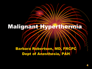 Malignant Hyperthermia by Dr.
