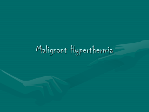 Malignant Hyperthermia - Midwest Surgical Management Group