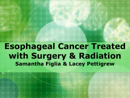 Esophagus Cancer Treated with Surgery & Radiation
