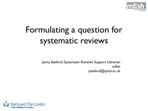 Formulating a question for systematic reviews