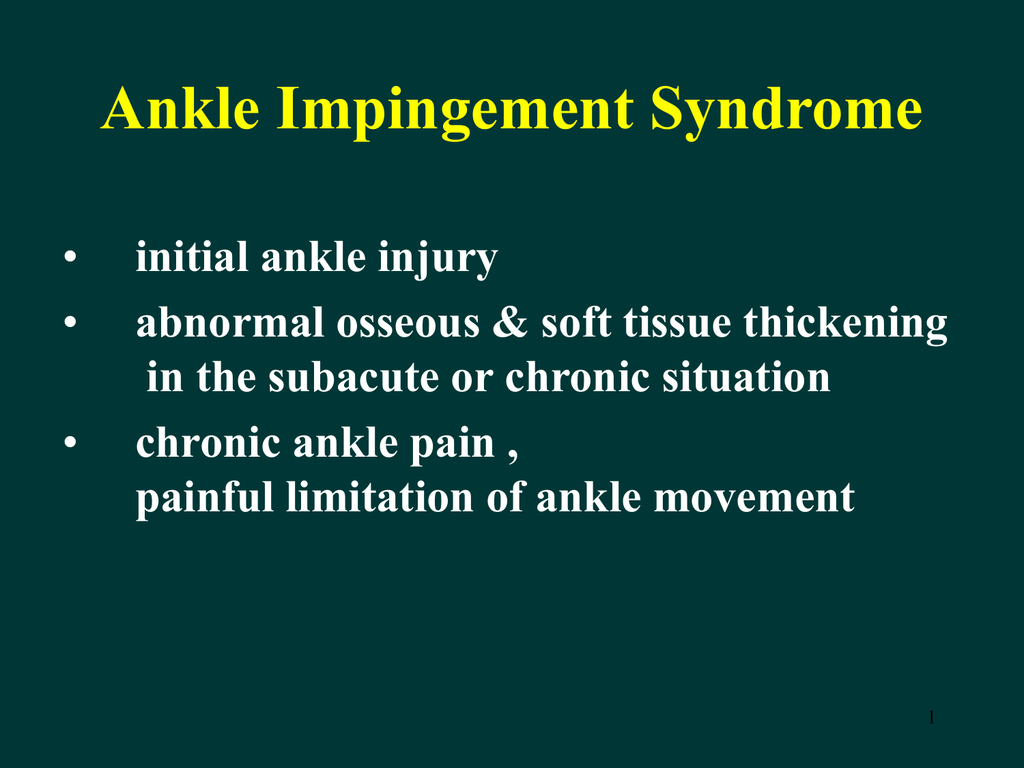 Posterior Ankle Impingement Synmdrome With repetitive motion of the foot in the down position the cartilage that connects the. studylib