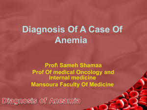 Diagnosis Of A Case Of Anemia