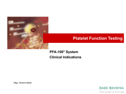 Introduction to Platelet Function Analysis with PFA-100®