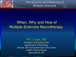 The When, Why and How of Multiple Sclerosis Neurotherapy
