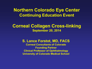 Corneal Crosslinking Part A - Eye Center of Northern Colorado, P.C.