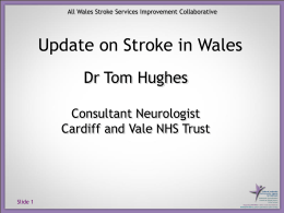 Dr Tom Hughes Consultant Neurologist Cardiff and Vale NHS Trust