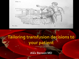 Transfusion talk for GIM 2013 - University of Colorado Denver