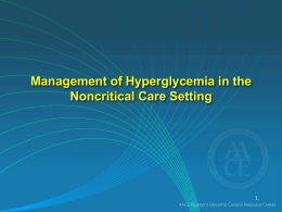 Management of Hyperglycemia in the Noncritical Care Setting