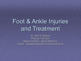 Foot / Ankle Injuries and Treatment