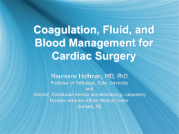 Coagulation, Fluid, and Blood Management for Cardiac Surgery