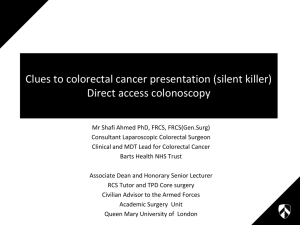 Clues to colorectal cancer presentation, Mr Shafi Ahmed