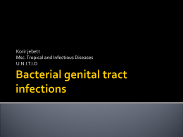 Bacterial genital tract infections - Institute Of Tropical & Infectious