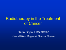 Uses of Radiation Therapy in Cancer Treatment