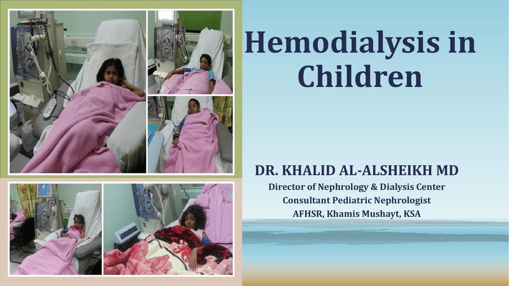 Hemodialysis in Children - Saudi Society of Nephrology