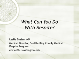 What Can You Do With Respite? - National Health Care for the