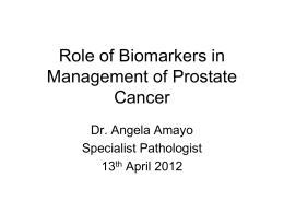 Role of Biomarkers in Management of Prostate Cancer