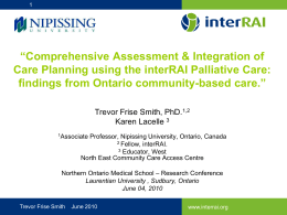 Comprehensive Assessment & Integration of Care Planning using