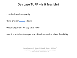 Day case TURP – is it feasible?
