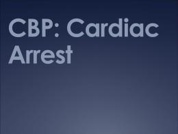 CBP: Cardiac Arrest - UBC Critical Care Medicine, Vancouver BC