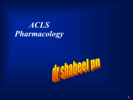 ACLS Pharmacology Review